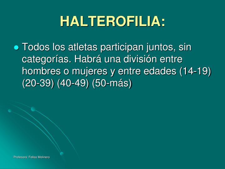 HALTEROFILIA: