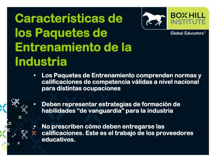 Características de los Paquetes de Entrenamiento de la Industria