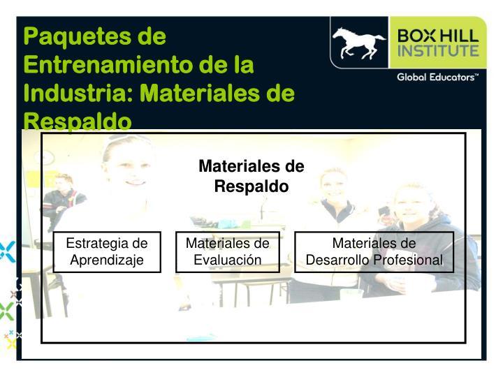 Paquetes de Entrenamiento de la Industria: Materiales de Respaldo