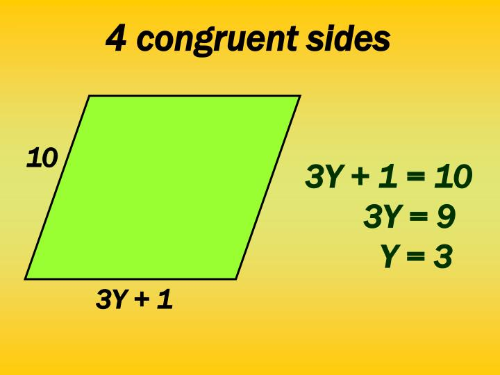 4 congruent sides