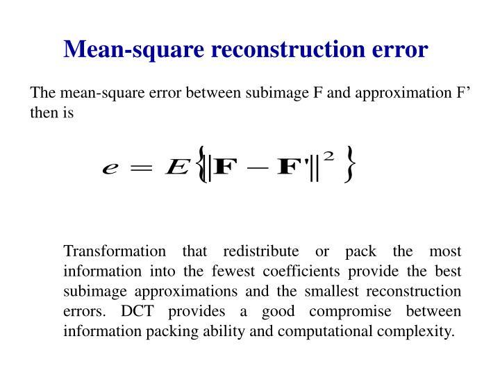 Mean-square reconstruction error
