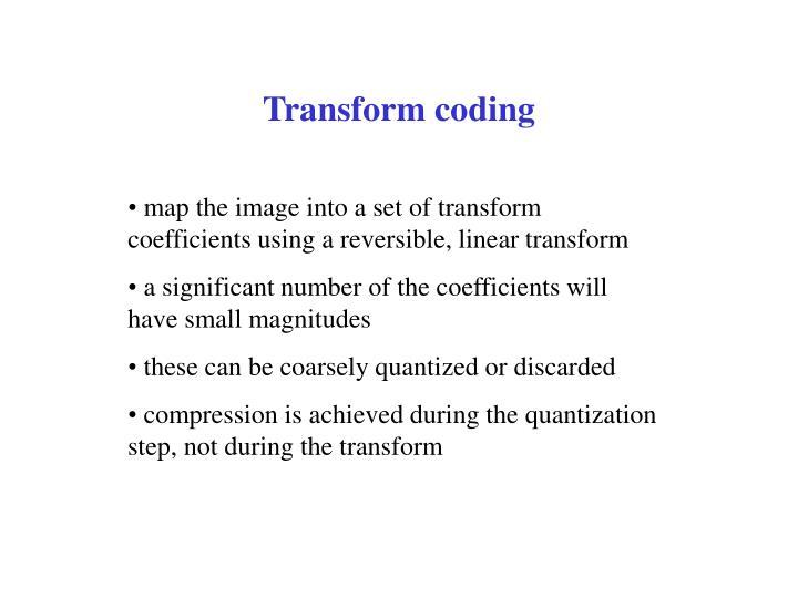 Transform coding1