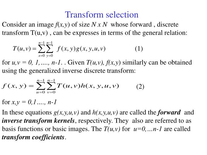 Transform selection