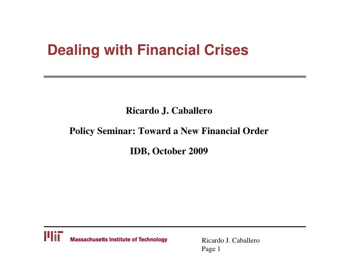 dealing with financial crises n.