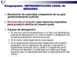 reagrupados representaci n legal de menores