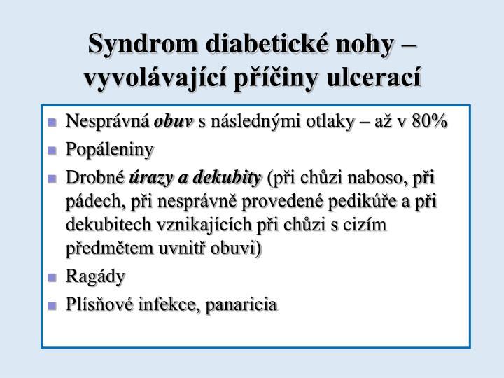 Syndrom diabetické nohy – vyvolávající příčiny ulcerací
