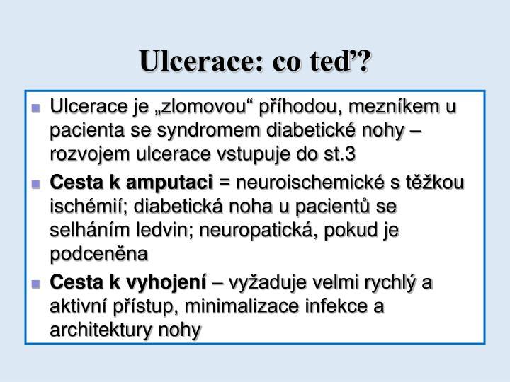 Ulcerace: co teď?