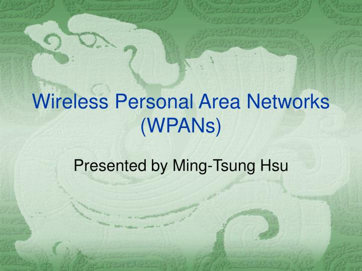 wireless personal area networks wpans n.