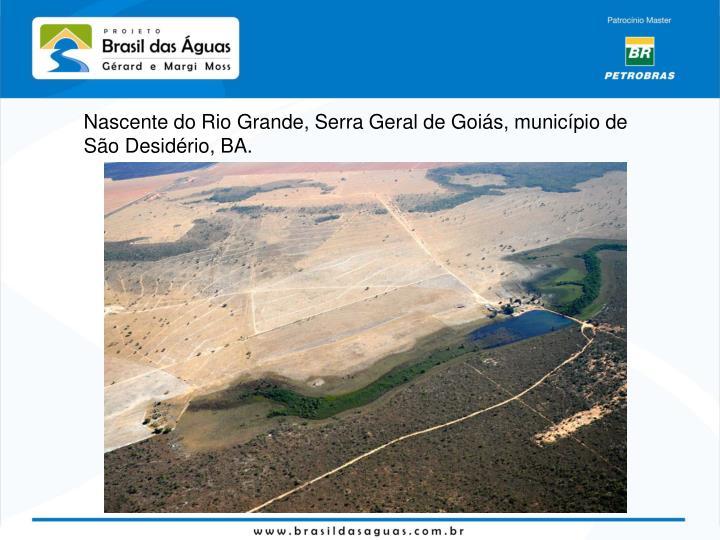 Nascente do Rio Grande, Serra Geral de Goiás, município de São Desidério, BA.