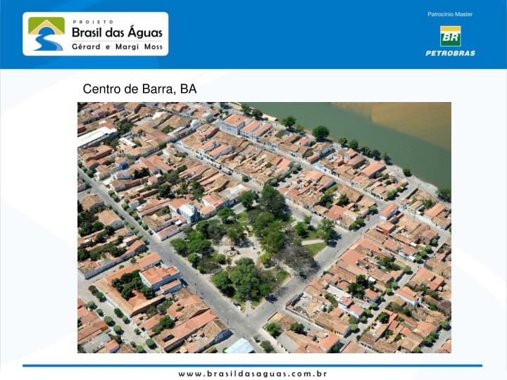 Centro de Barra, BA