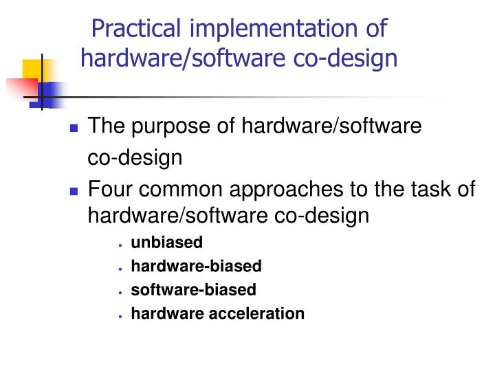 purpose of hardware and software