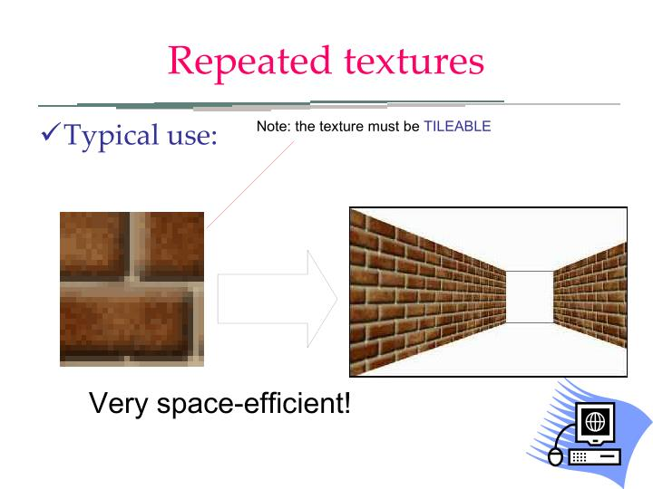 Repeated textures