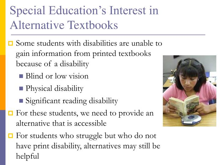 Special Education's Interest in Alternative Textbooks