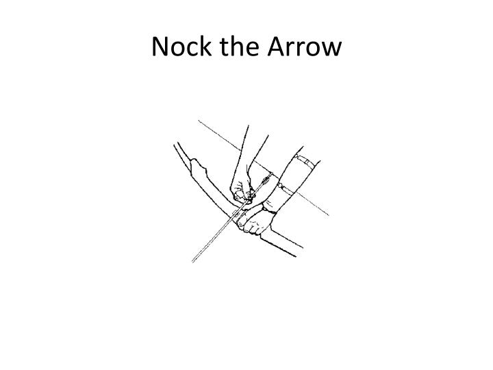 Nock the Arrow