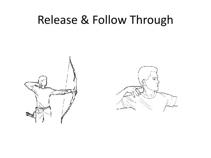 Release & Follow Through