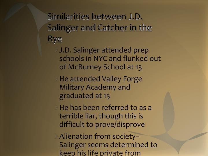 Similarities between J.D. Salinger and