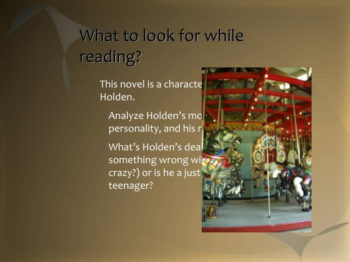 What to look for while reading?