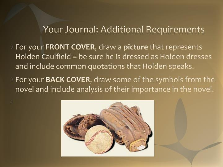 Your journal additional requirements
