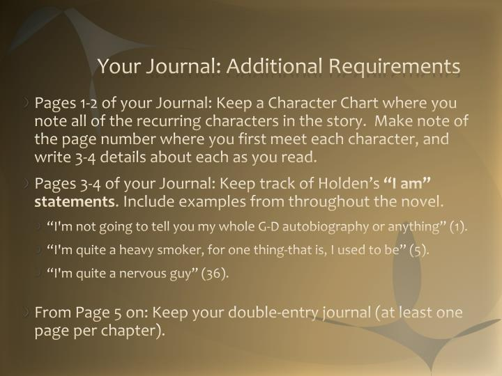 Your journal additional requirements1