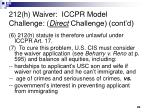 212 h waiver iccpr model challenge direct challenge cont d1