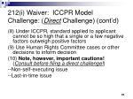 212 i waiver iccpr model challenge direct challenge cont d2