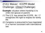 212 i waiver iccpr model challenge direct challenge