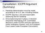 cancellation iccpr argument summary
