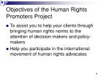 objectives of the human rights promoters project