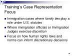 training s case representation focus