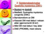 2 sykdomsbeskrivelse dystrofia myotonica dm1