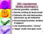 dm1 i barndommen kliniske utfordringer 1