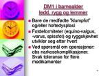 dm1 i barnealder ledd rygg og lemmer