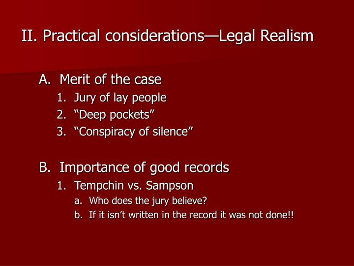 II. Practical considerations—Legal Realism