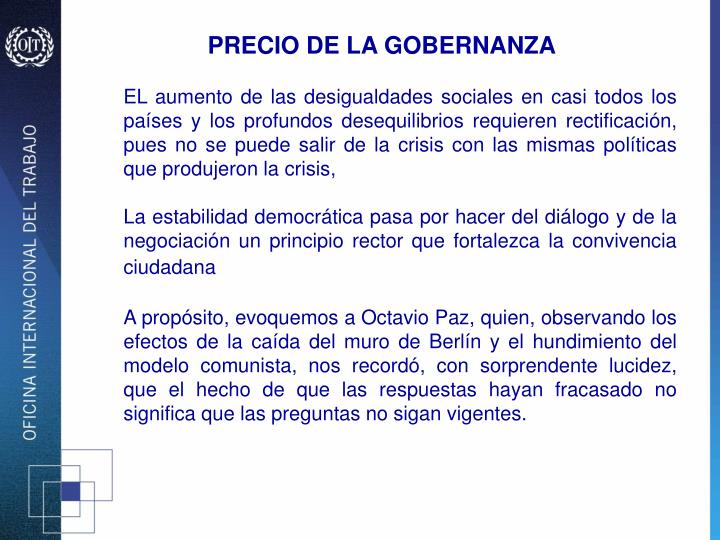 PRECIO DE LA GOBERNANZA