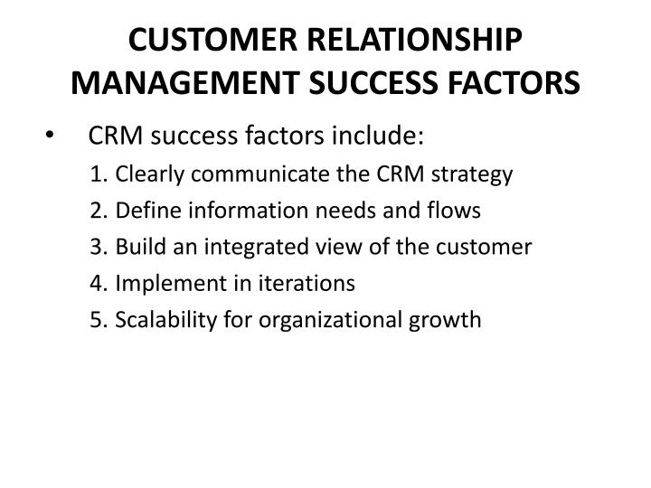 CUSTOMER RELATIONSHIP MANAGEMENT SUCCESS FACTORS