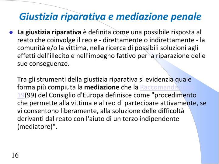 Giustizia riparativa e mediazione penale