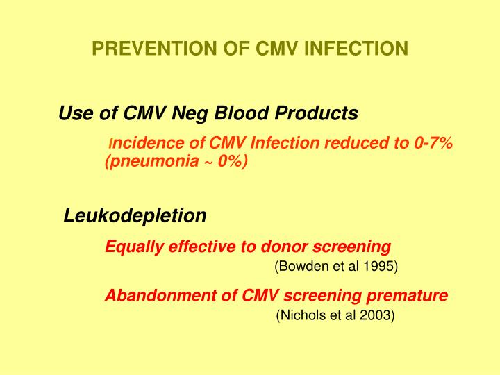 PREVENTION OF CMV INFECTION