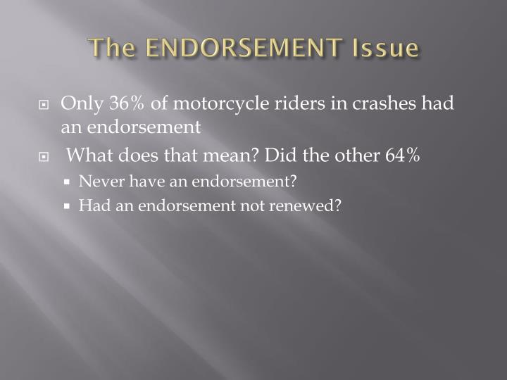 The ENDORSEMENT Issue