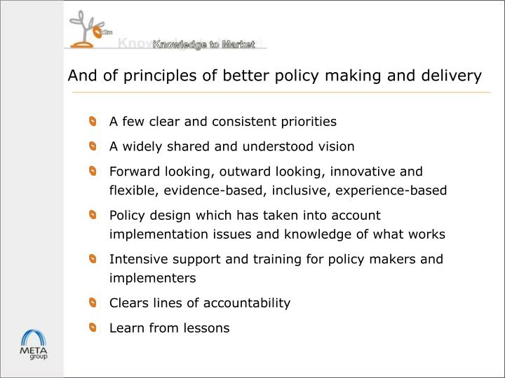 And of principles of better policy making and delivery