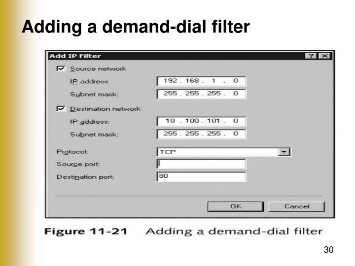 Adding a demand-dial filter