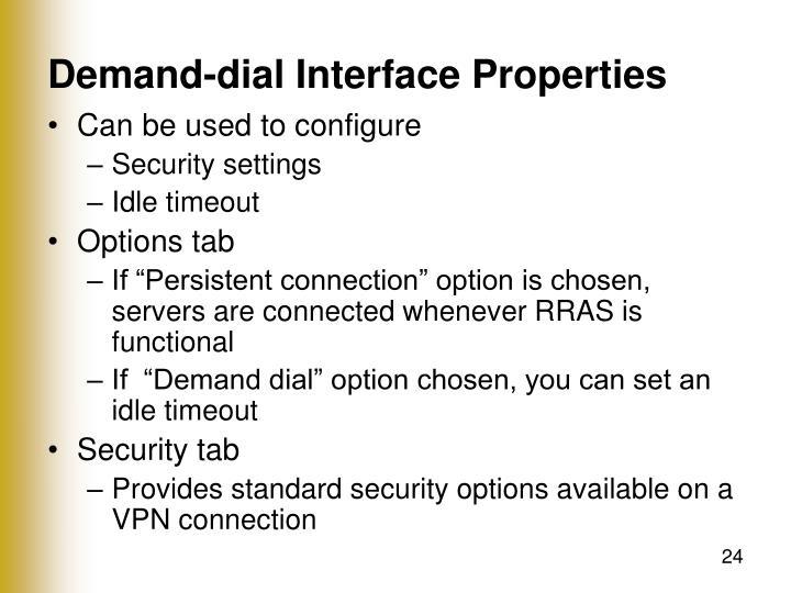 Demand-dial Interface Properties
