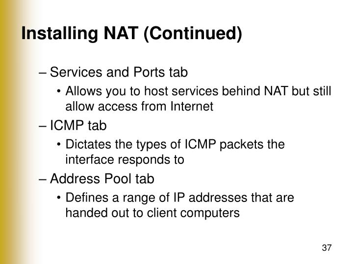 Installing NAT (Continued)