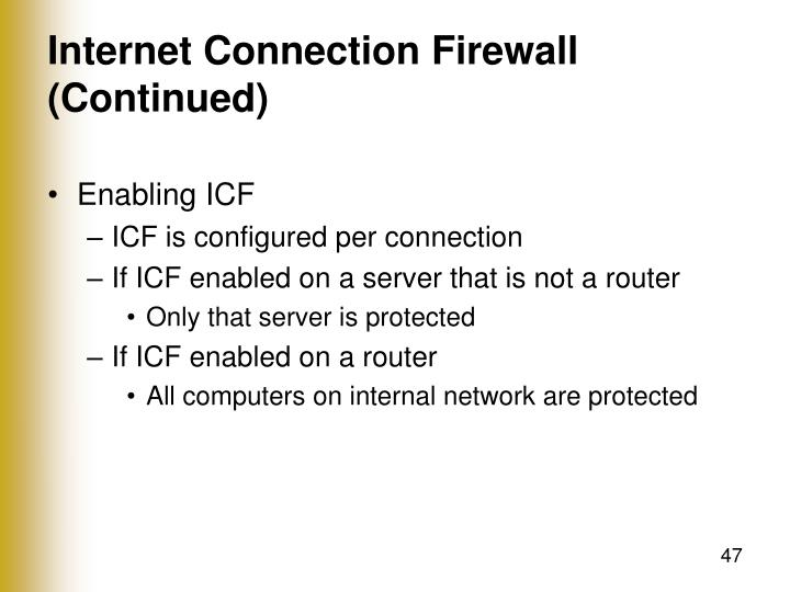 Internet Connection Firewall (Continued)