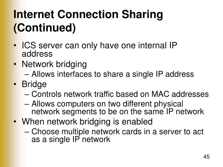 Internet Connection Sharing (Continued)