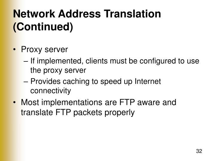 Network Address Translation (Continued)