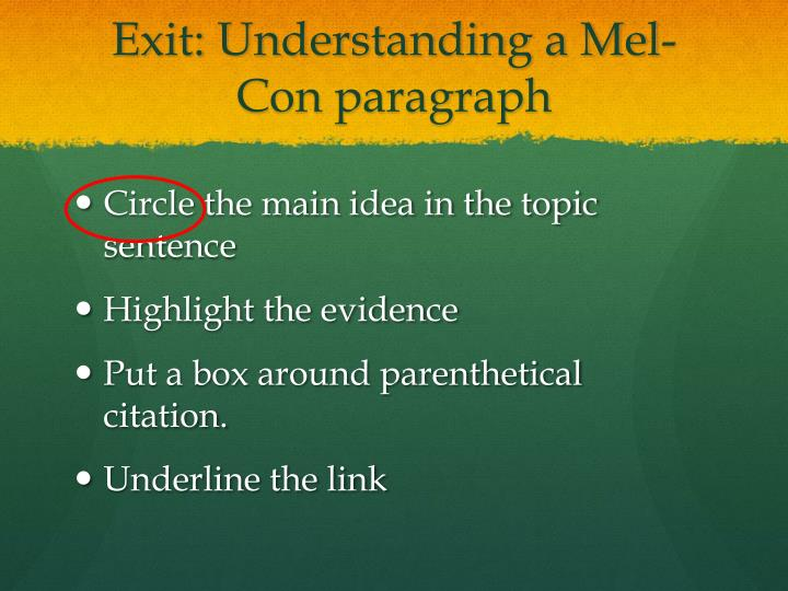 Exit: Understanding a Mel-Con paragraph