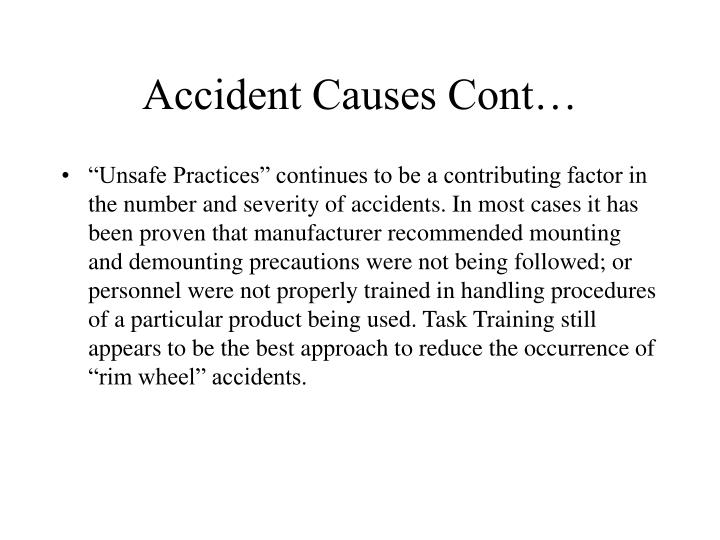 Accident Causes Cont…