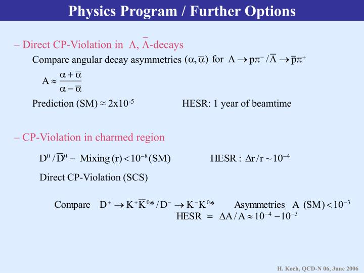 Physics Program / Further Options