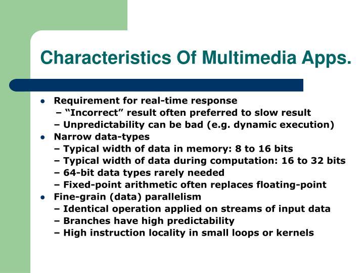 Characteristics of multimedia apps