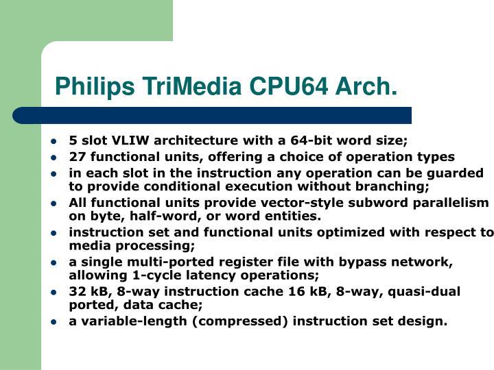 Philips TriMedia CPU64 Arch.